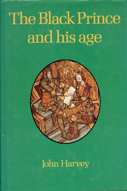 Image for THE BLACK PRINCE AND HIS AGE (SIGNED BY AUTHOR, DONALD FEATHERSTONE)