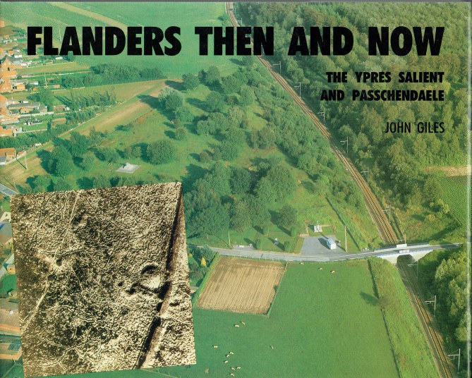 Image for FLANDERS THEN AND NOW : THE YPRES SALIENT AND PASSCHENDAELE