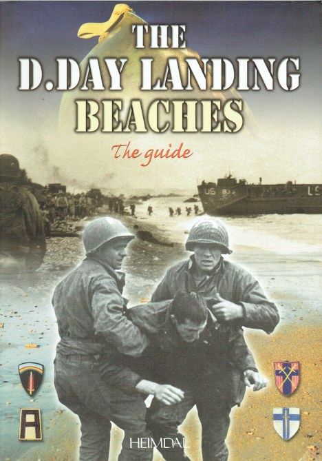 Image for THE D-DAY LANDING BEACHES : THE GUIDE