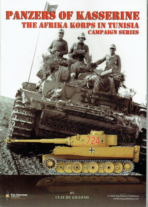 Image for PANZERS OF KASSERINE : THE AFRIKA KORPS IN TUNISIA: CAMPAIGN SERIES