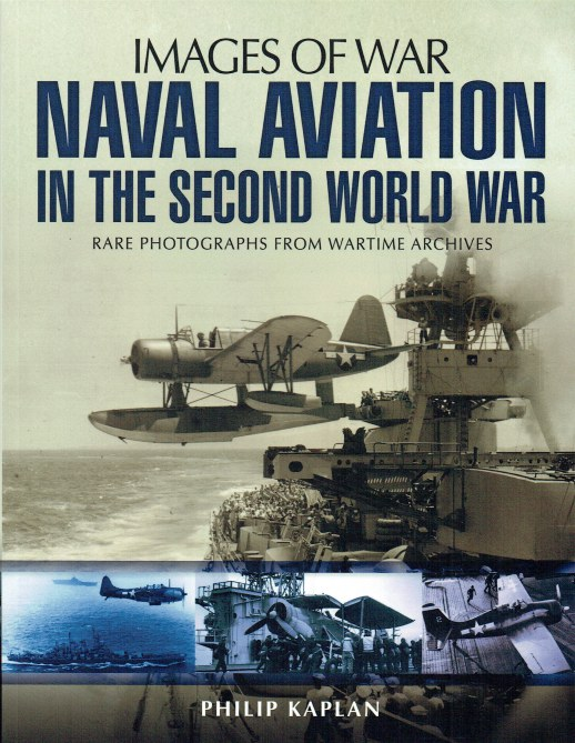 Image for IMAGES OF WAR: NAVAL AVIATION IN THE SECOND WORLD WAR