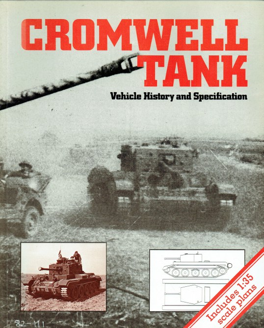 Image for CROMWELL TANK: VEHICLE HISTORY AND SPECIFICATION
