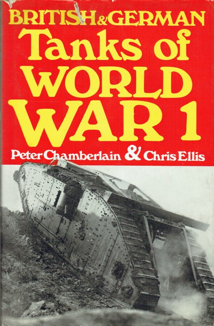 Image for TANKS OF WORLD WAR I : BRITISH AND GERMAN