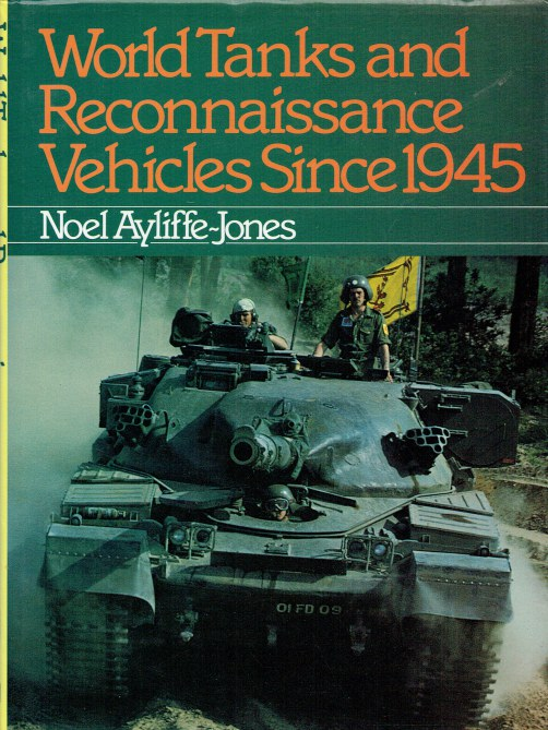 Image for WORLD TANKS AND RECONNAISSANCE VEHICLES SINCE 1945