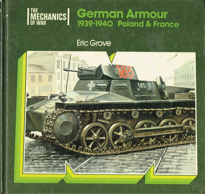 Image for GERMAN ARMOUR 1939-1940 : POLAND AND FRANCE