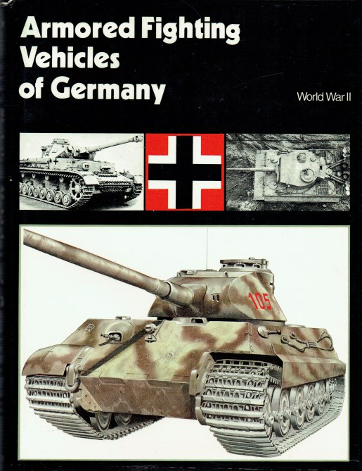 Image for ARMOURED FIGHTING VEHICLES OF GERMANY: WORLD WAR II