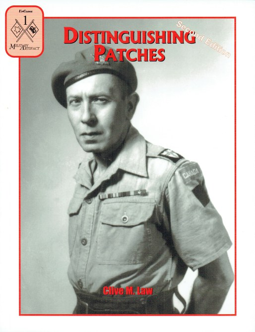 Image for DISTINGUISHING PATCHES: FORMATION PATCHES OF THE CANADIAN ARMY (SECOND EDITION)