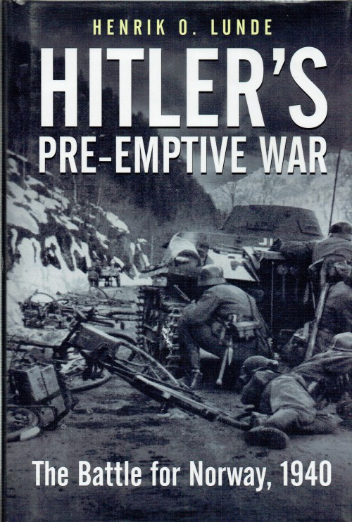 Image for HITLER'S PRE-EMPTIVE WAR : THE BATTLE FOR NORWAY 1940