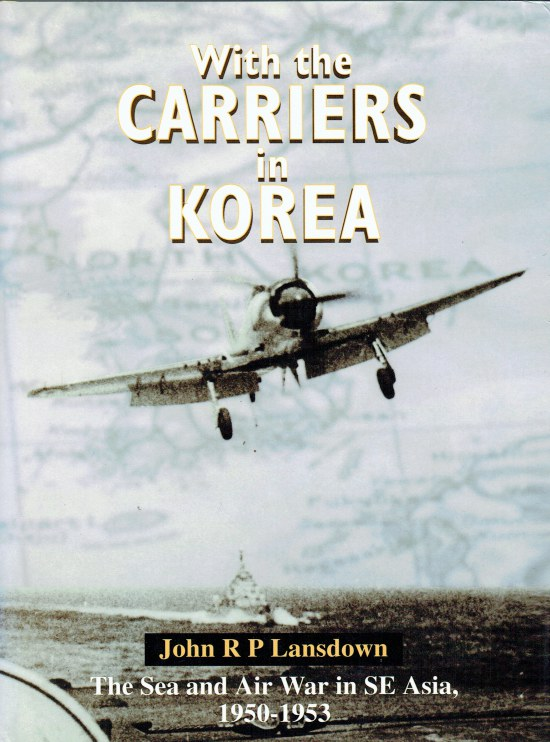 Image for WITH THE CARRIERS IN KOREA : THE FLEET AIR ARM STORY, 1950-1953