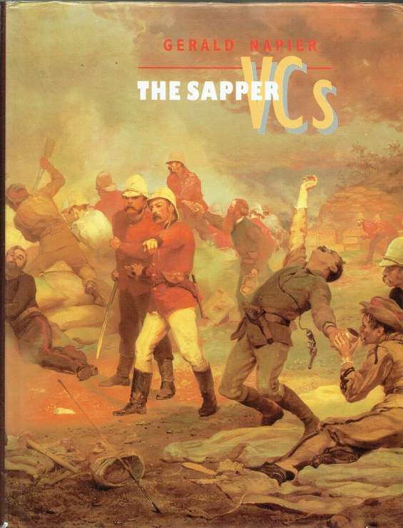 Image for THE SAPPER VCS : THE STORY OF VALOUR IN THE ROYAL ENGINEERS AND ITS ASSOCIATED CORPS