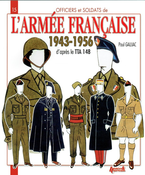 Image for L'ARMEE FRANCAISE 1943-1956 D'APRES LE TTA148 (FRENCH TEXT)