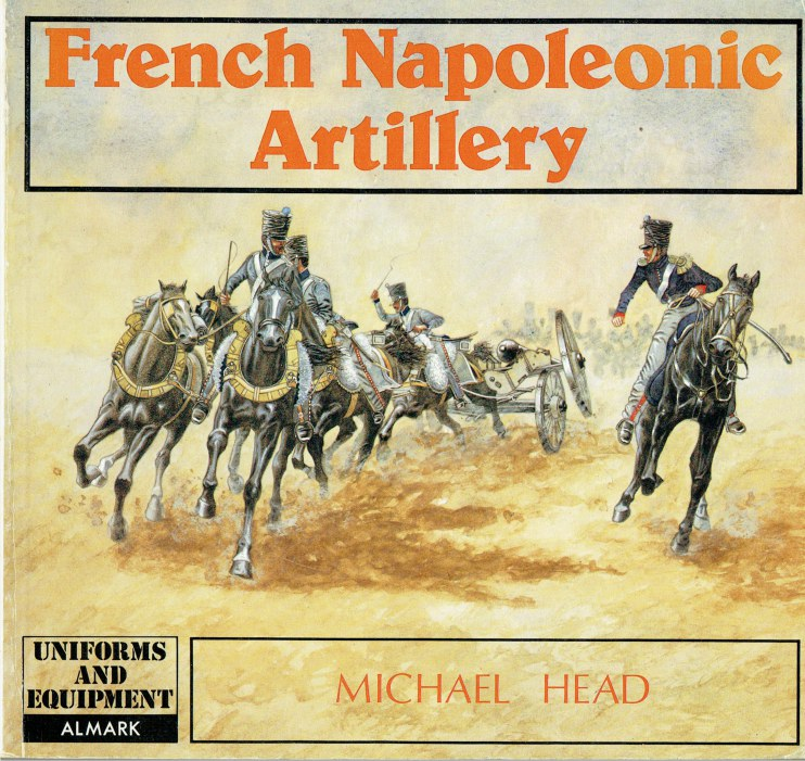 Image for FRENCH NAPOLEONIC ARTILLERY (REVISED EDITION)