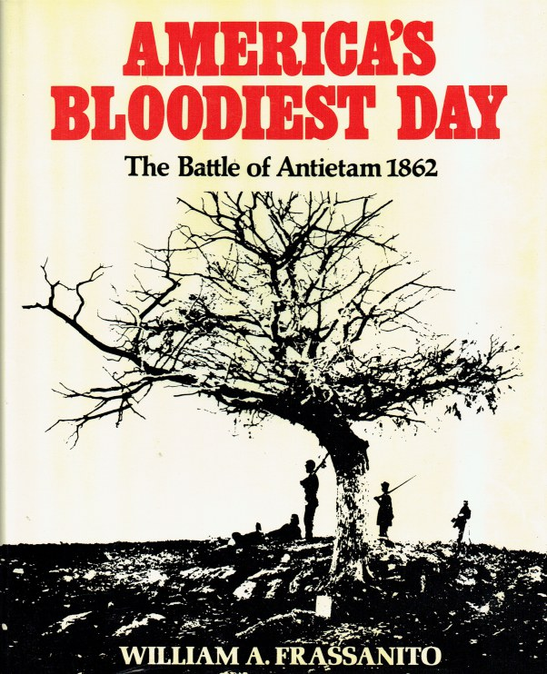 Image for AMERICA'S BLOODIEST DAY : THE BATTLE OF ANTIETAM 1862
