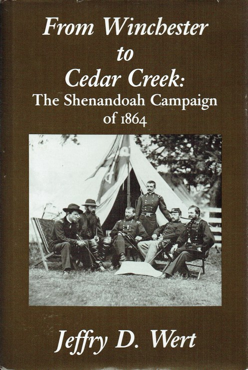 Image for FROM WINCHESTER TO CEDAR CREEK : THE SHENANDOAH CAMPAIGN OF 1864