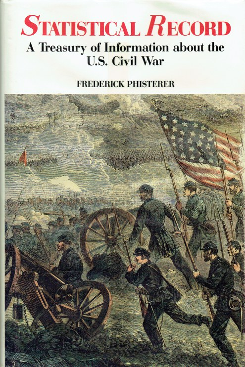 Image for STATISTICAL RECORD : A TREASURY OF INFORMATION ABOUT THE US CIVIL WAR