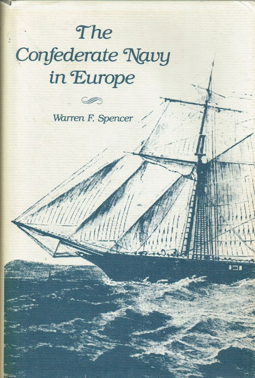 Image for THE CONFEDERATE NAVY IN EUROPE