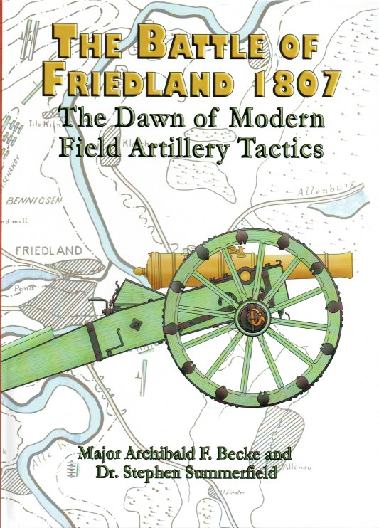 Image for THE BATTLE OF FRIEDLAND 1807 : THE DAWN OF MODERN FIELD ARTILLERY TACTICS
