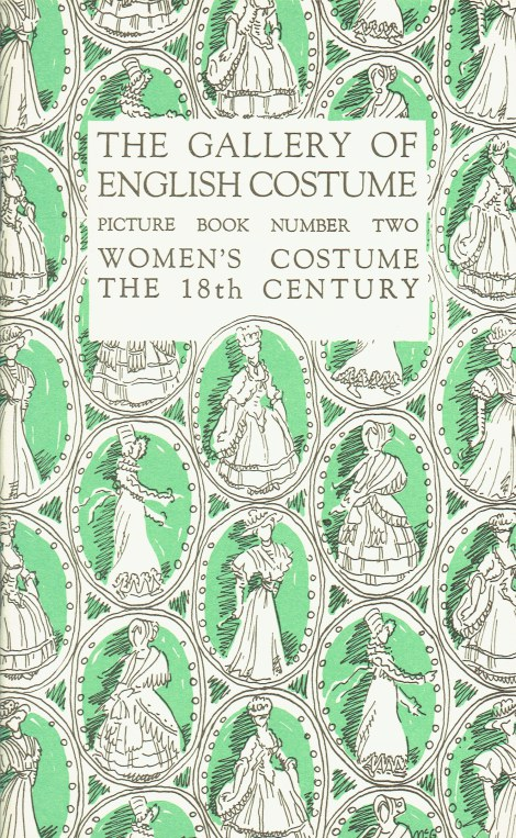 Image for THE GALLERY OF ENGLISH COSTUME PICTURE BOOK NUMBER TWO: WOMENS COSTUME THE 18TH CENTURY