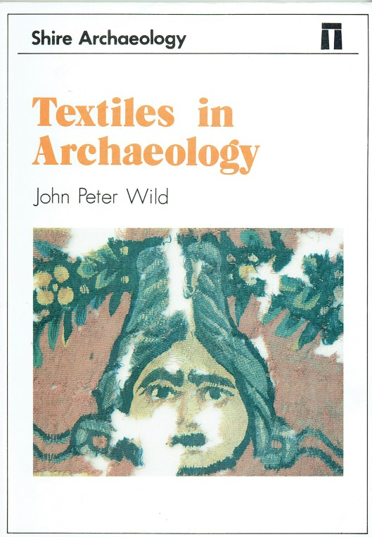 Image for TEXTILES IN ARCHAEOLOGY