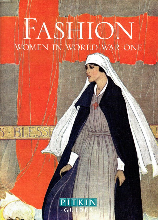 Image for FASHION: WOMEN IN WORLD WAR ONE