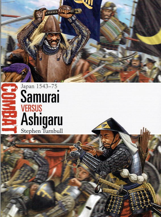 Image for SAMURAI VERSUS ASHIGARU : JAPAN 1543-75