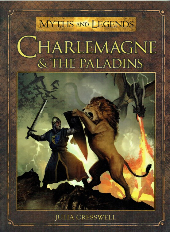 Image for MYTHS AND LEGENDS: CHARLEMAGNE & THE PALADINS