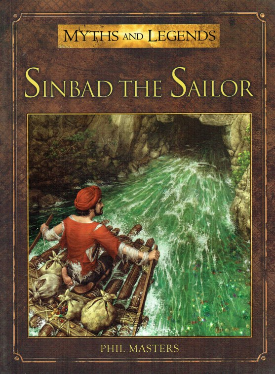 Image for MYTHS AND LEGENDS: SINBAD THE SAILOR