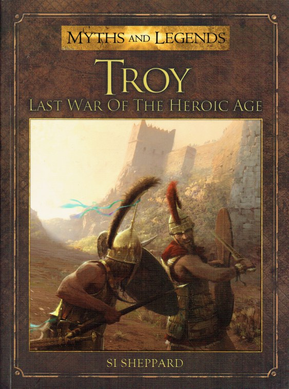 Image for MYTHS AND LEGENDS: TROY - LAST WAR OF THE HEROIC AGE