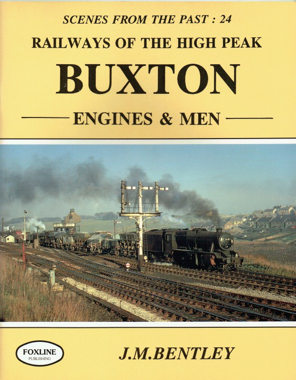 Image for SCENES FROM THE PAST 24: RAILWAYS OF THE HIGH PEAK : BUXTON ENGINES & MEN