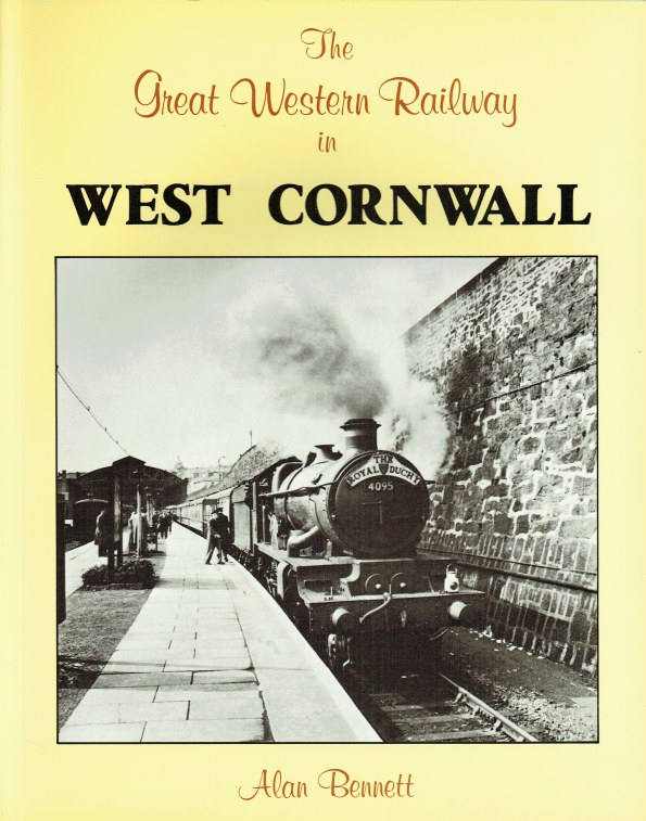 Image for THE GREAT WESTERN RAILWAY IN WEST CORNWALL