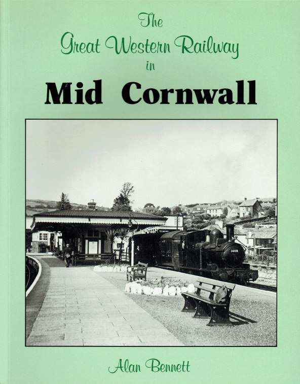 Image for THE GREAT WESTERN RAILWAY IN MID CORNWALL
