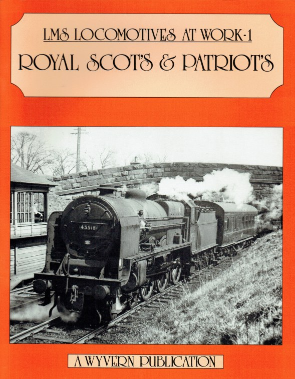 Image for LMS LOCOMOTIVES AT WORK 1: ROYAL SCOTS & PATRIOTS