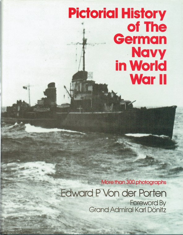 Image for PICTORIAL HISTORY OF THE GERMAN NAVY IN WORLD WAR II (REVISED EDITION)