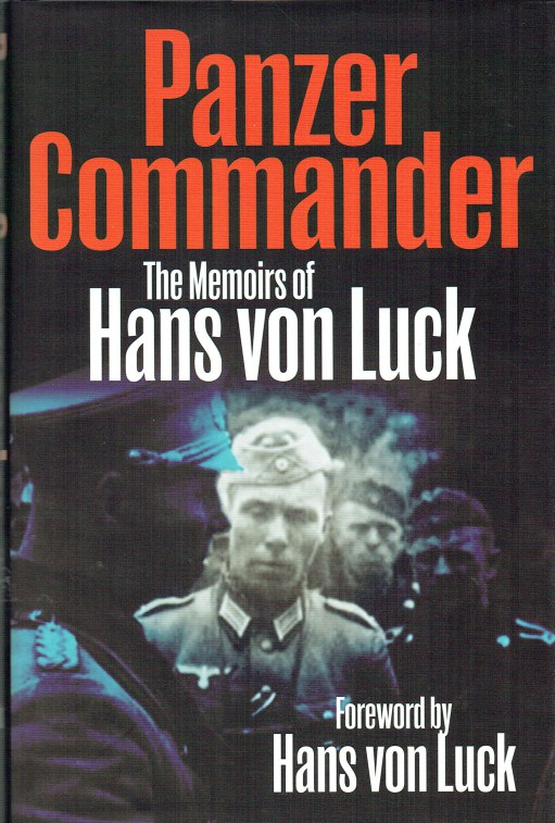 Image for PANZER COMMANDER : THE MEMOIRS OF HANS VON LUCK