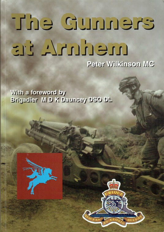 Image for THE GUNNERS AT ARNHEM (SIGNED COPY)