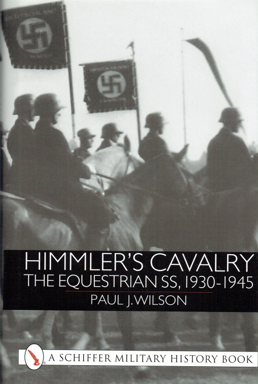 Image for HIMMLER'S CAVALRY : THE EQUESTRIAN SS, 1930-1945