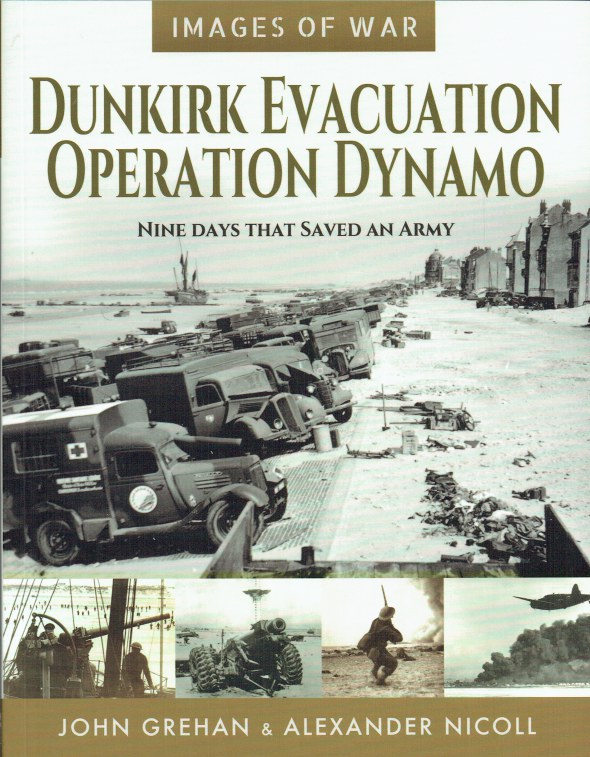 Image for IMAGES OF WAR: DUNKIRK EVACUATION OPERATION DYNAMO : NINE DAYS THAT SAVED AN ARMY