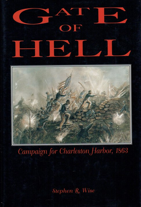 Image for GATE OF HELL : CAMPAIGN FOR CHARLESTON HARBOR, 1863