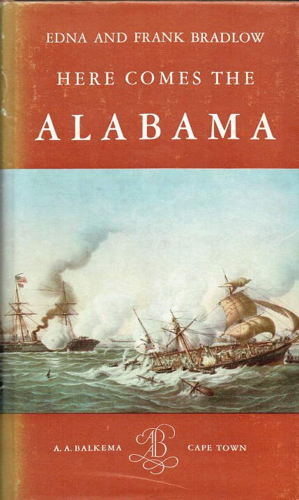 Image for HERE COMES THE ALABAMA : THE CAREER OF A CONFEDERATE RAIDER
