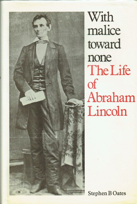 Image for WITH MALICE TOWARD NONE : THE LIFE OF ABRAHAM LINCOLN