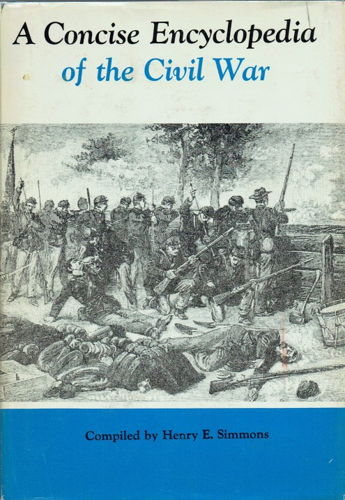 Image for A CONCISE ENCYCLOPEDIA OF THE CIVIL WAR