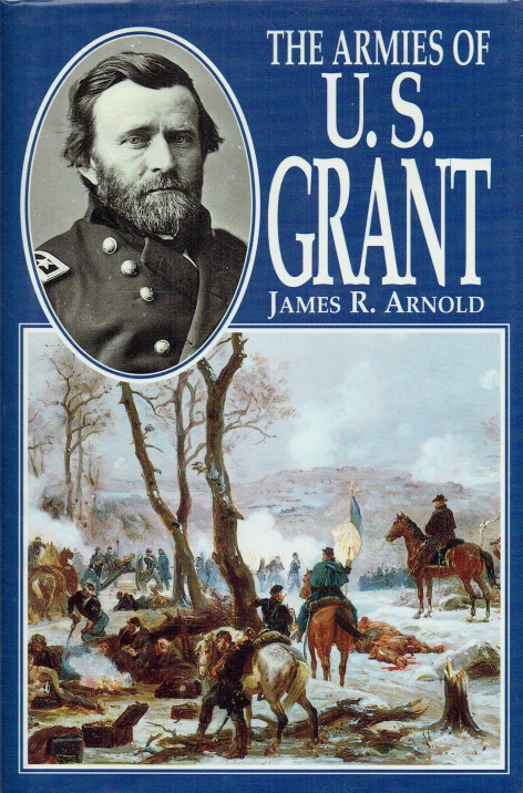 Image for THE ARMIES OF U.S GRANT