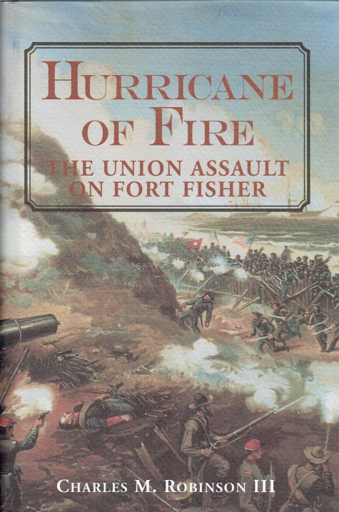 Image for HURRICANE OF FIRE : THE UNION ASSAULT ON FORT FISHER