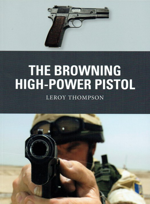 Image for THE BROWNING HIGH-POWERED PISTOL