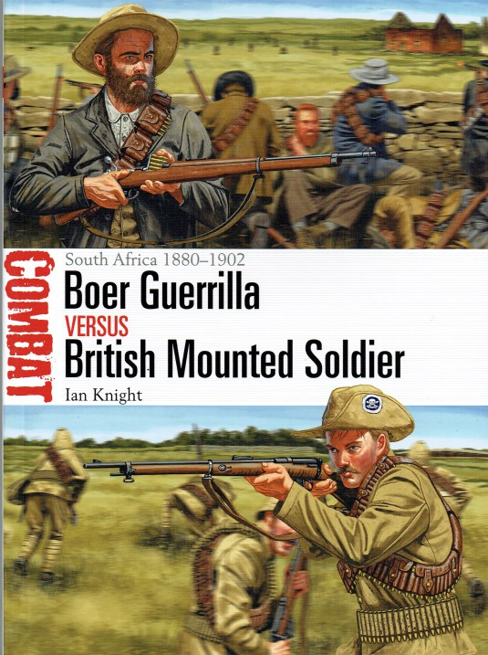 Image for BOER GUERRILLA VERSUS BRITISH MOUNTED SOLDIER : SOUTH AFRICA 1880-1902
