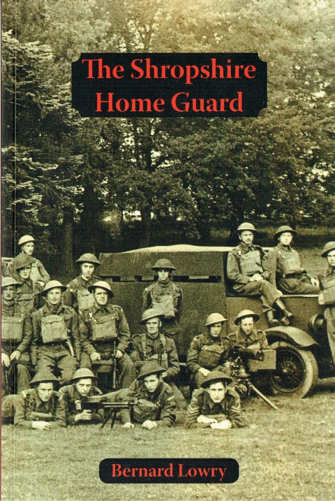 Image for THE SHROPSHIRE HOME GUARD (SIGNED COPY)