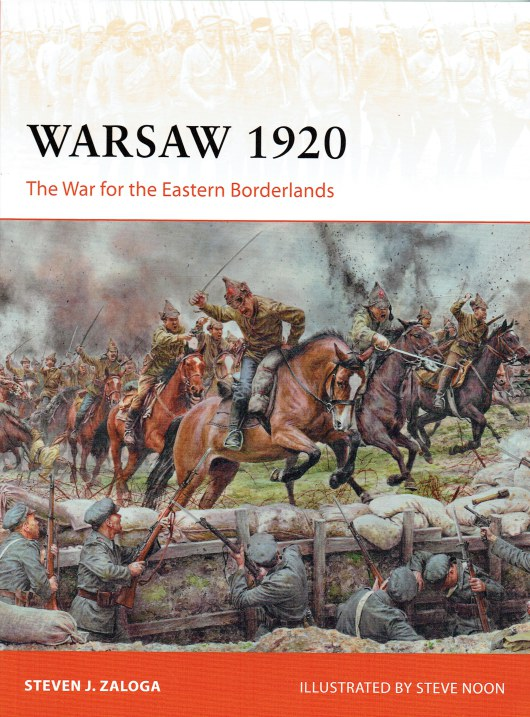 Image for WARSAW 1920 : THE WAR FOR THE EASTERN BORDERLANDS