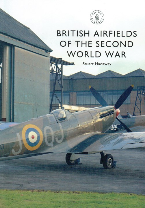 Image for BRITISH AIRFIELDS OF THE SECOND WORLD WAR