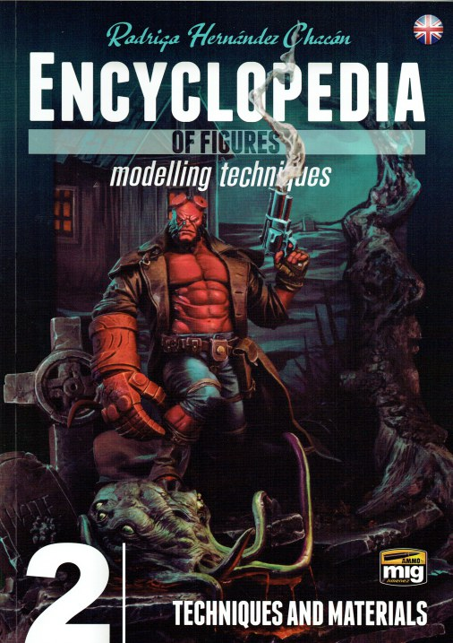Image for ENCYCLOPEDIA OF FIGURES MODELLING TECHNIQUES 2: TECHNIQUES AND MATERIALS