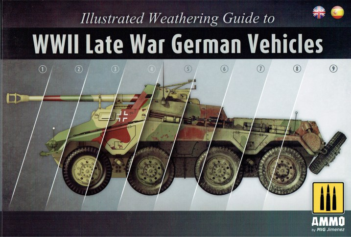 Image for ILLUSTRATED WEATHERING GUIDE TO WWII LATE WAR GERMAN VEHICLES